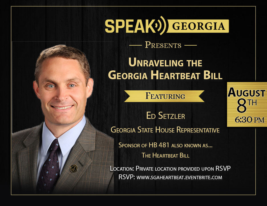 Speak Georgia Heartbeat Bill Featuring ed-seltzer